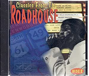 Classics From the Roadhouse - Disc 2