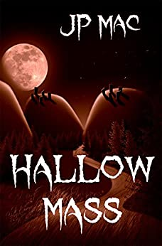 Hallow Mass by [Mac, JP]