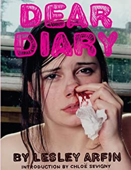 Dear diary kindle edition by lesley arfin chloe sevigny politics dear diary by arfin lesley fandeluxe Image collections