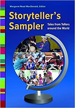Storyteller's Sampler: Tales from Tellers around the World (2015-06-30)