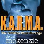 K.A.R.M.A. | Grant McKenzie