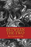 Between the Two