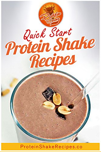 Quick Start Protein Shake Recipes (Best Protein For P90x)