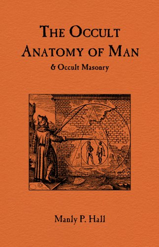 Occult Anatomy of Man & Occult Masonry - Kindle edition by Manly ...