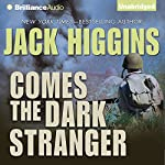 Comes the Dark Stranger | Jack Higgins