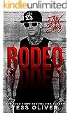 Rodeo: A Bad Boy Romance (FMX Bros Book 2)