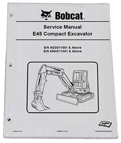 Bobcat E45 Compact Excavator Repair Workshop Service Manual Part Number # 6989437