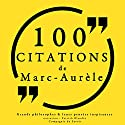 100 citations de Marc Aurèle | Livre audio Auteur(s) : Marc Aurèle Narrateur(s) : Patrick Blandin
