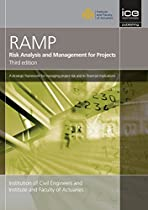 Risk Analysis and Management for Projects (RAMP) Third Edition