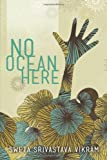 No Ocean Here: Stories in Verse about Women from Asia, Africa, and the Middle East (World Voices)