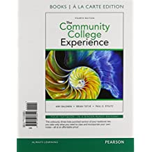 Community College Experience, The, Student Value Edition Plus NEW MyStudentSuccessLab with Pearson eText (4th...