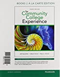 Community College Experience, The, Student Value Edition Plus NEW MyLab Student Success with Pearson eText (4th Edition)
