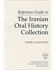 Reference Guide to the Iranian Oral History Collection