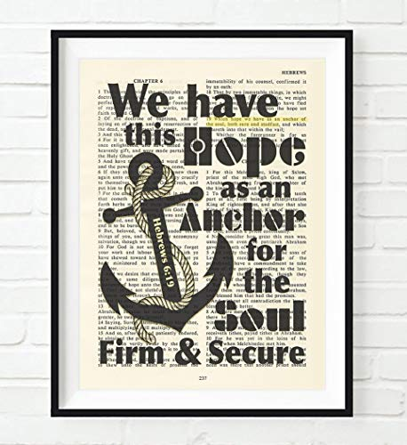 Vintage Bible page verse scripture -We have this hope as an Anchor Hebrews 6:19 Christian ART PRINT, UNFRAMED, nautical dictionary wall & home decor poster,Inspirational gift