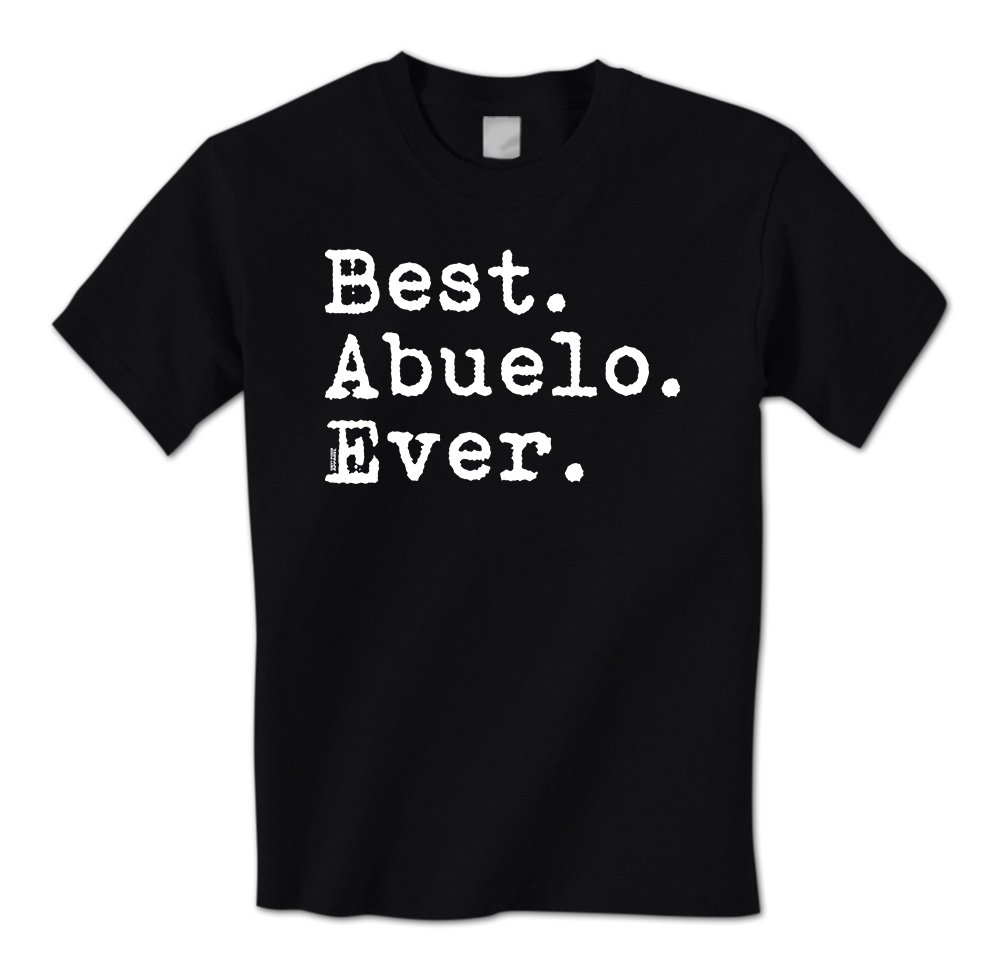 Best Abuelo Ever Period Spanish Happy Father S Day S T Shirt 3391
