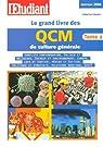 Le grand livre des QCM de culture générale : Tome 2 par Catsaros