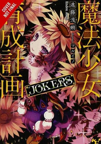Magical Girl Raising Project, Vol. 7 (light novel): Jokers (Magical Girl Raising Project (light novel)) -