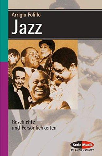 Jazz: Geschichte und Persönlichkeiten (Serie Musik)