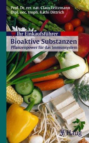 Ihr Einkaufsführer: Bioaktive Substanzen - Pflanzenpower für das Immunsystem