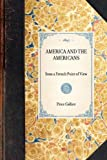 America and the Americans from a French Point of View, Price Collier, 1429005157