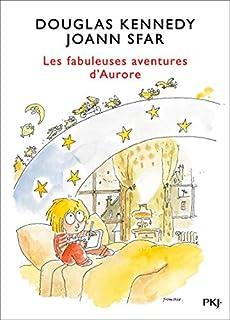 Les fabuleuses aventures d'Aurore [Les fabuleuses aventures d'Aurore, 1], Kennedy, Douglas