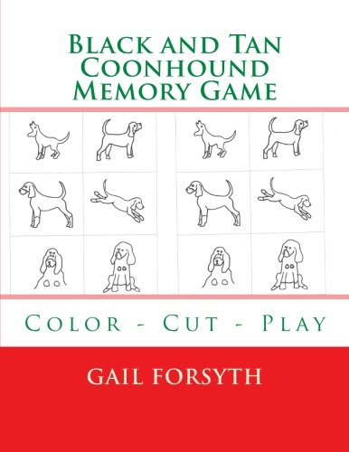 Read Online Black and Tan Coonhound Memory Game: Color - Cut - Play pdf