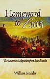 Homeward To Zion: The Mormon Migration from Scandinavia