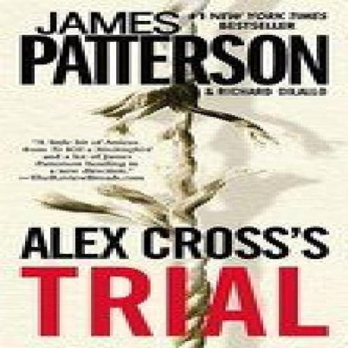 a review on alex crosss trial essay Book review - jackie k cooper cross justice by james patterson some  people may sneer whenever it is announced james paterson.