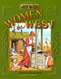Women of the West, Bobbie Kalman and Jane Lewis, 0778701123