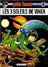 Yoko Tsuno, tome 6 : Les 3 soleils de Vinéa par Leloup