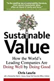 img - for Sustainable Value: How the World's Leading Companies Are Doing Well by Doing Good by Chris Laszlo (2008-01-16) book / textbook / text book