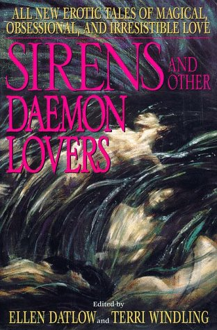 Sirens and Other Daemon Lovers by Harper Voyager