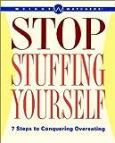 Stop Stuffing Yourself, Weight Watchers International, Inc. Staff, 0028627598