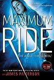 The Angel Experiment: A Maximum Ride Novel (Book 1)