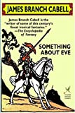 Something about Eve, James Branch Cabell, 1592240941