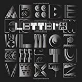 Letters: Building an Alphabet with Art and Attitude