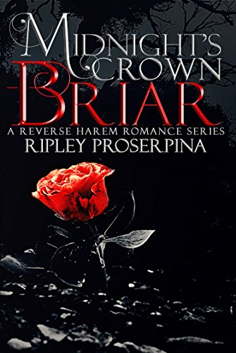 Briar: A Reverse Harem Romance (Midnight's Crown Book 1) cover