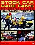 Stock Car Race Fan's Reference Guide, Bill Burt, 0760305099