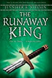 The Runaway King (The Ascendance Trilogy, Book 2): Book 2 of the Ascendance Trilogy by  Jennifer A. Nielsen in stock, buy online here
