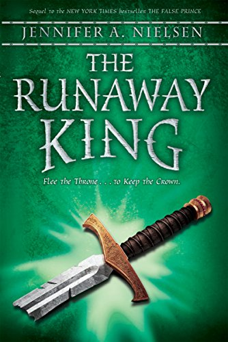 The Runaway King (The Ascendance Trilogy, Book 2): Book 2 of the Ascendance Trilogy (2)