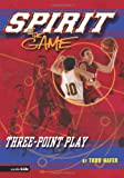 Three-Point Play, Todd Hafer, 0310707951