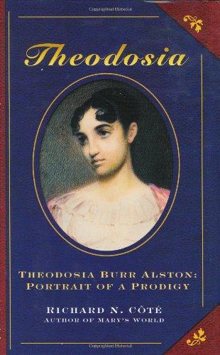 Theodosia Burr Alston: Portrait of a Prodigy