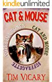 Cat and Mouse: Two sisters fight for women's rights (Women of Courage Book 1)