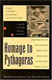 Homage to Pythagoras, Keith Critchlow and Jocelyn Godwin, 0940262630