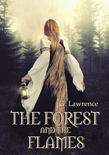 The Forest and The Flames (The Chronicles of Matilda, Lady of Flanders Book 2) ()