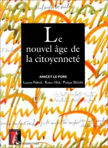 Le nouvel âge de la citoyenneté (Perspectives) (French Edition)