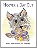 Hoover's Day Out, Hope Ann Phillips, 1456074938