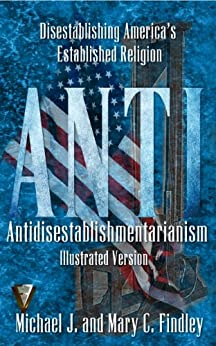 Illustrated Antidisestablishmentarianism by [Findley, Michael, Findley, Mary C.]