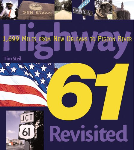Highway 61 Revisited: 1,699 Miles from New Orleans to Pigeon River (Purple Book)
