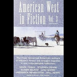 American West in Fiction, Volume 3 Audiobook